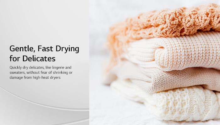 Quick dry steam closet dries delicates. No shrink or damage.